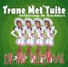 Trane met Tuitte CD-single